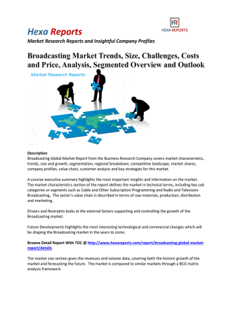 New Report - Broadcasting Market Size, Share, Growth, Trends 2016: Hexa Reports