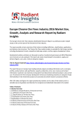 Europe Chrome Ore Fines Market Size, Share, Growth Report To 2016 By Radiant Insights, Inc
