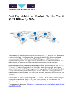 Anti-Fog Additives Market Is Expected To Increase Significantly Owing To Its Rising Demand In Food And Agricultural Films Till 2024