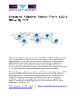 Structural Adhesives Market Is Expected To Reach USD 23.42 Billion By 2022, Growing At A CAGR Of 6.8% From 2015 To 2022: Grand View Research, Inc.