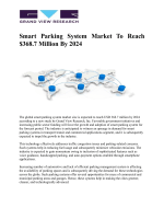 Global Smart Parking Systems Market To Witness Rising Demand From Emerging Economies Worldwide Till 2024