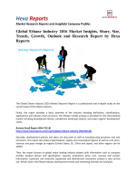 Global Ethane Industry 2016 Market Insights, Overview and Outlook by Hexa Reports