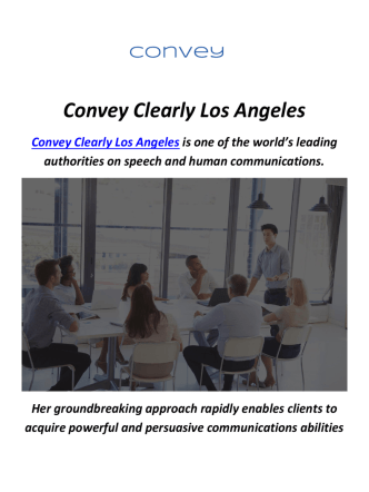 Convey Clearly Los Angeles : How To Speak Better