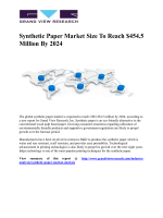 Synthetic Paper Market is expected to reach USD 454.5 million by 2024