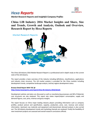 China LIB Industry 2016 Market Trends, Growth and Research Report: Hexa Reports