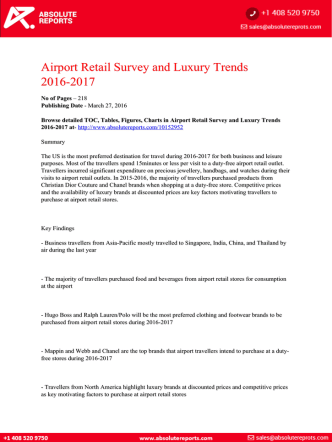Airport Retail Survey and Luxury Trends 2016-2017: Key Factors  Compelling Travellers to Purchase at Airport Retail Stores