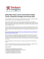 Global Baby Safety Locks & Guards Market Growth, Competitive Strategies and Forecast 2016 By Radiant Insights
