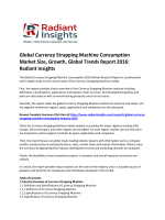 Global Currency Strapping Machine Consumption Market Global Trends, Size, Growth and Forecast 2016: Radiant Insights