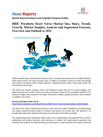 BRIC Prosthetic Heart Valves Market Size, Share and Segmented Forecast To 2021: Hexa Reports