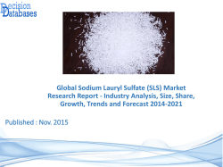 Read Sodium Lauryl Sulfate (SLS) Market Research Report 2014 to 2021