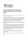 Chlamydia Infections Market Insights, Treatment, Pipeline Review, H1 2016 by Radiant Insights