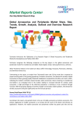 Accessories and Peripherals Market Analysis, Outlook and Professional Survey Report 2016
