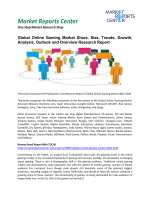 Online Gaming Market Analysis, Outlook and Professional Survey Report 2016