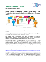 Generic E-Learning Courses Market Volume Growth and Analysis 2016