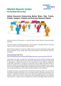 Document Outsourcing Market Analysis, Outlook and Forecasts to 2020