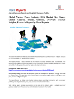 Global Nuclear Power Industry 2016 Market Size, Share and Global Analysis by Hexa Reports