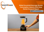 Global Household Beverage Blender Consumption Industry 2016 Deep Market Research Report