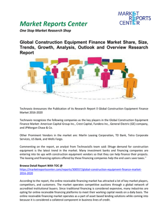 Construction Equipment Finance Market Market Analysis, Outlook and Professional Survey Report 2016