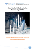 Global Medical Adhesives Industry 2016 Market Research Report