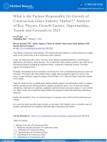 What is the Factors Responsible for Growth of Construction Glass Industry Market?? Analysis of Key Players, Growth Factors, Opportunities, Trends and Forecasts to 2021