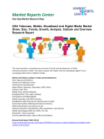 USA - Telecoms, Mobile, Broadband and Digital Media Market Growth, Size, Share and Forecasts, 2016-2020