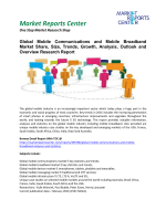 Mobile Communications and Mobile Broadband Market Growth,Size, Share and Forecasts, 2016-2020