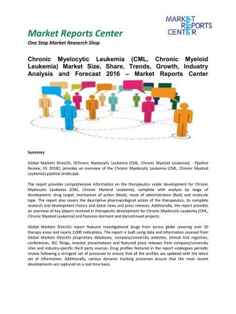 Chronic Myelocytic Leukemia Market Trends, Growth and Analysis