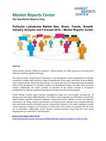 Follicular Lymphoma Market Trends, Growth and Analysis