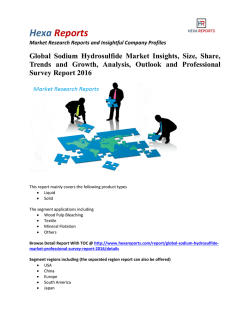 Global Sodium Hydrosulfide Market Trends, Growth and Analysis 2016 : Hexa Reports