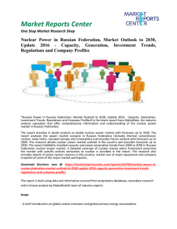 Nuclear Power in Russian Federation, Market Outlook to 2030, Update 2016 - Capacity, Generation, Investment Trends, Regulations and Company Profiles