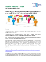 Physical Security Information Management Market - Opportunities and Forecast, 2016 - 2020