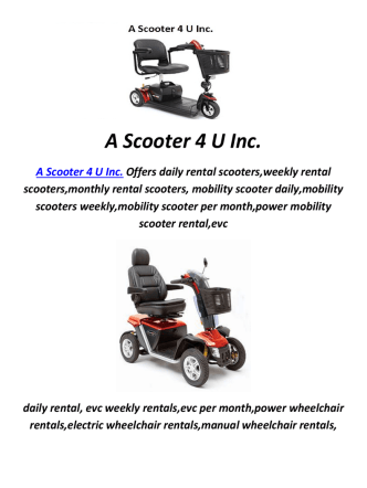 A Scooter 4 U Inc : Rental Mobility Scooter