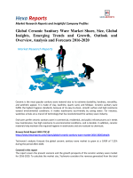 Global Ceramic Sanitary Ware Market Is Forecasted To Grow At A CAGR of 7.22% By 2020: Hexa Reports