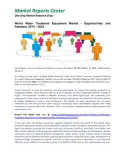 Water Treatment Equipment Market Growth, Size, Share and Forecast to 2022- 2022