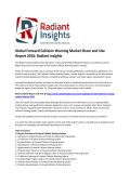 Global Forward Collision Warning Market Size, Global Insights and Forecasts 2016 by Radiant Insights