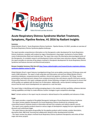 Acute Respiratory Distress Syndrome Market Treatment, Symptoms, Causes and Pipeline Review, H1 2016