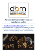 Diversified Bronze Sleeve Bearings Manufacturing in Cambridge, MN