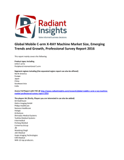 Global Mobile C-arm X-RAY Machine Market Size, Global Insights, Research Analysis and Professional Survey Report 2016