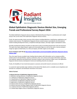 New Forecast Report - Global Ophthalmic Diagnostic Devices Market Size 2016: Radiant Insights