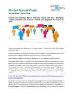 Peer-to-peer Lending Market Trends, Growth, Analysis and Research Report 2016