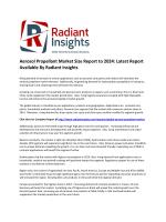 Latest Study - Aerosol Propellant Market Size, Growth Report to 2024: Radiant Insights