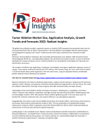 Tumor Ablation Market Size, Share, Growth Report To 2022 By Radiant Insights