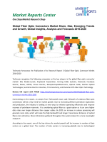 Fiber Optic Connector Market Growth, Size Trends and Forecasts 2016-2020