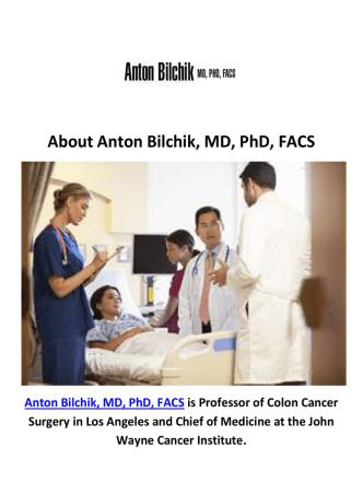 Anton Bilchik, MD, PhD, FACS - Cancer Doctor in Los Angeles, CA