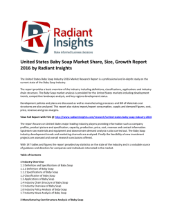 United States Baby Soap Market Growth, Analysis and Outlook, Research Report 2016 by Radiant Insights