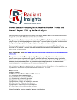 United States Cyanoacrylate Adhesives Market Analysis and Outlook Report 2016 by Radiant Insights