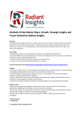 Alcoholic Drinks Market Share, Segments, Research Analysis and Strategic Insights Report 2020