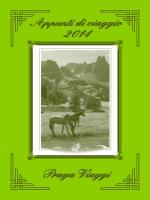 Praga V iaggi Appunti di viaggio 2014