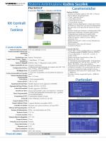 Kit Centrali + Tastiera Caratteristiche Particolari
