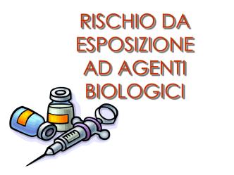 5) Rischio biologico